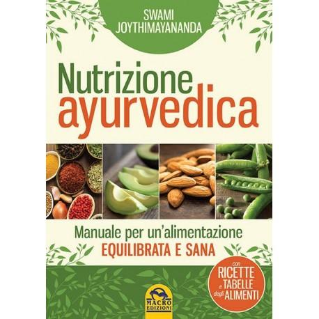 Nutrizione Ayurvedica/ Swami Joythimayananda (224 p.)