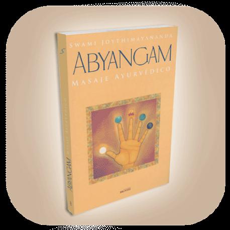 ABYANGAM, Masaje Ayurvédico / Swami Joythimayananda (224 p.)