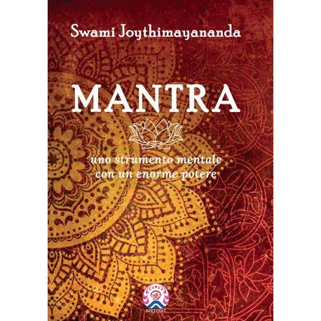 MANTRA uno instrumento mentale con un enorme potere / Swami Joythimayananda (113pág.) Italiano