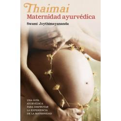 THAIMAI, MATERNIDAD AYURVÉDICA / Swami Joythimayananda